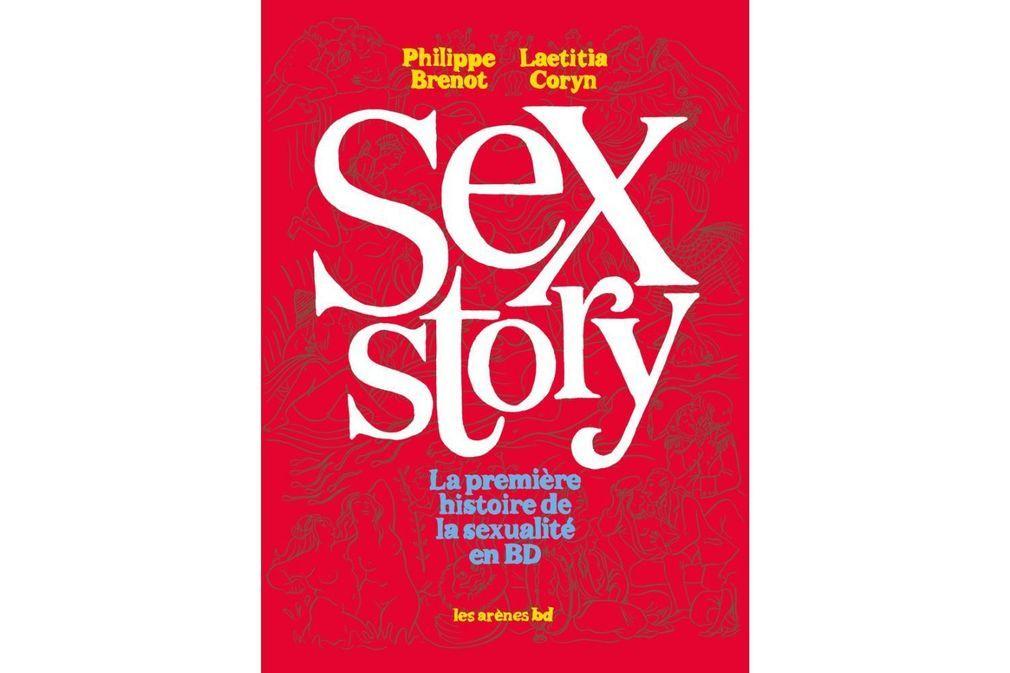 Sex Story : la première histoire de la sexualité en BD