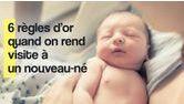 regles quand on rend visite a un nourrisson