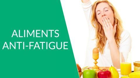 aliments anti-fatigue