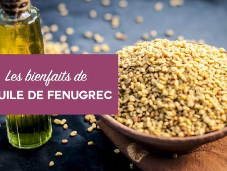 Beauté : les bienfaits de l'huile de fenugrec