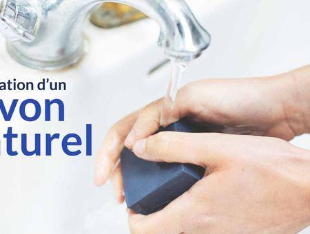 Savon naturel : les secrets de fabrication d'un savon bio