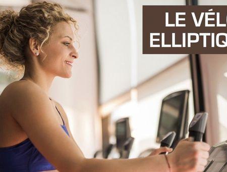 Comment utiliser le vélo elliptique ?