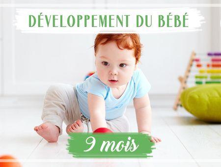 Développement de bébé - 9ème mois