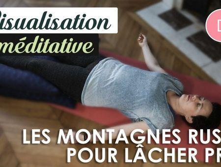 Visualisation méditative (10 min) – Les montagnes russes pour lâcher prise
