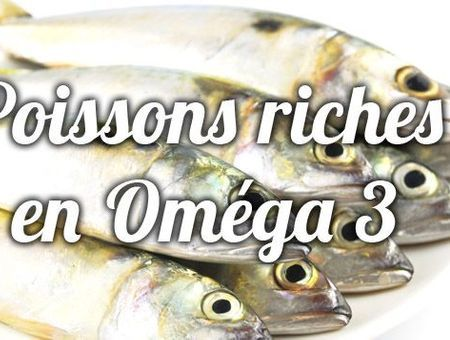 Tous les poissons sont-ils de bonnes sources d'Omega 3 ?