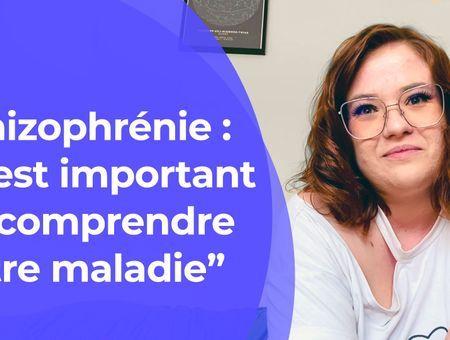 """Schizophrénie : """"C'est important de comprendre notre maladie"""