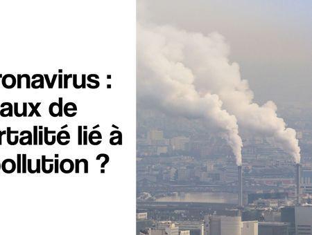 Pollution, coronavirus et taux de mortalité