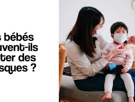 Coronavirus : les bébés peuvent-ils porter des masques ?