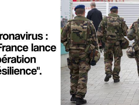"""Coronavirus : la France lance l'opération """"Résilience"""""""