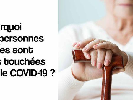 Coronavirus : pourquoi les seniors sont plus touchés ?