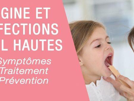 Infections ORL hautes et angines de l'enfant
