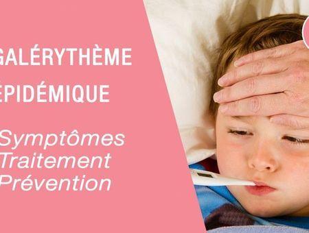 Mégalérythème épidémique : symptômes et traitement