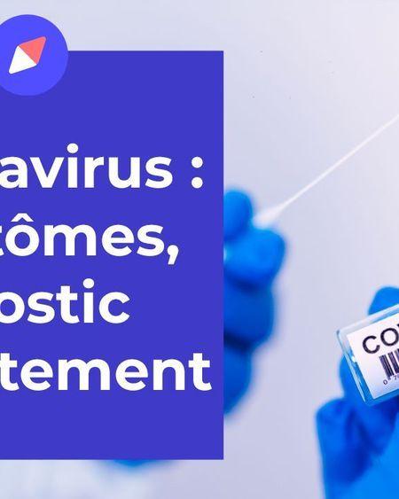 L'essentiel sur le coronavirus