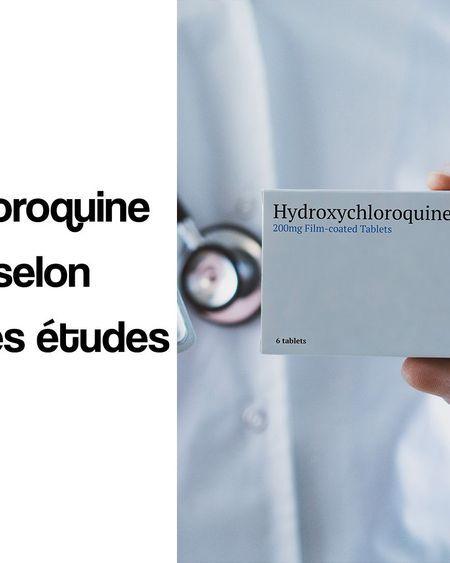 Hydroxychloroquine : inefficace selon deux études