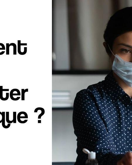 Comment mieux supporter le masque ?