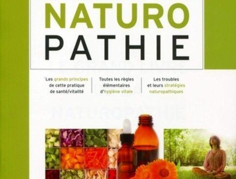 Le Grand livre de la naturopathie - Notre sélection de livres sur les médecines douces