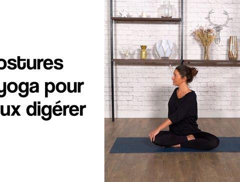3 postures de yoga pour mieux digérer
