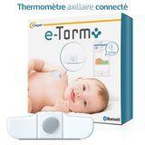 Découvrez le Thermomètre axillaire connecté E-Torm