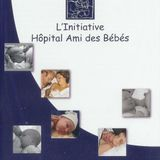 """Label HAB, les """"Hôpitaux Amis des Bébés"""""""
