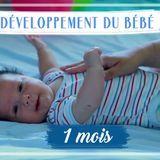 Développement de bébé : le 1er mois