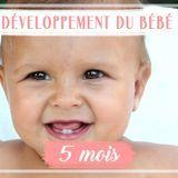 Développement de bébé : le 5e mois