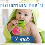 Développement de bébé : le 7e mois