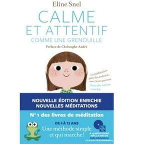 Apprendre à méditer : Calme et attentif comme une grenouille