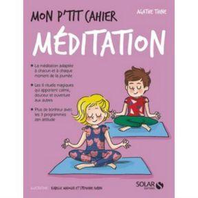 Méditer en famille : Mon p'tit cahier méditation