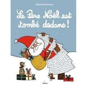 Le Père Noël est tombé dedans