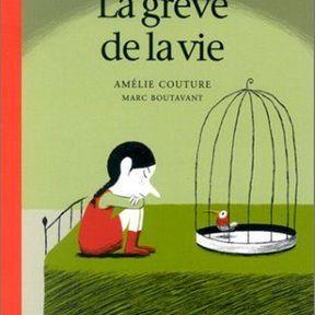 La grève de la vie   Amélie Couture et Marc Boutavant